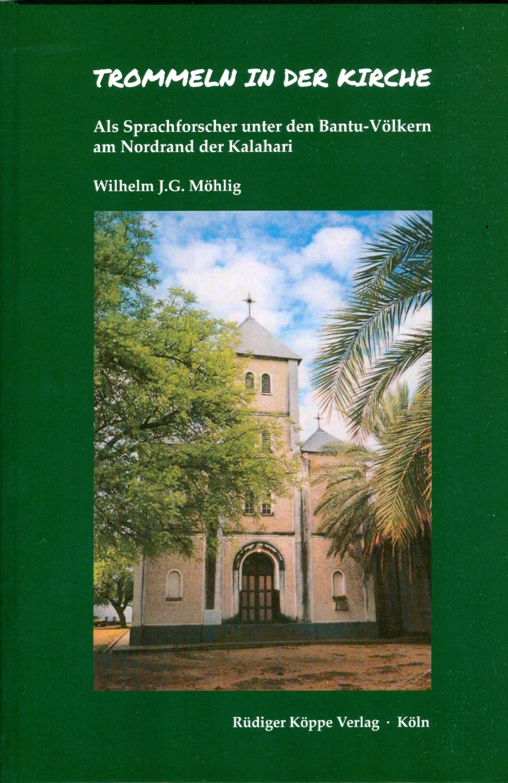 Trommeln In Der Kirche Als Sprachforscher Unter Den Bantu Volkern Mohlig Wilhelm J Buch Neu Kaufen A02n5siv01zzc