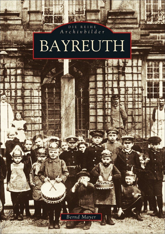 Bayreuth bernd mayer buch erstausgabe kaufen for Depot bayreuth