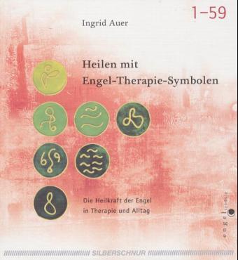 """""""Heilen mit Engel-Therapie-Symbolen -NUR das Buch ..."""