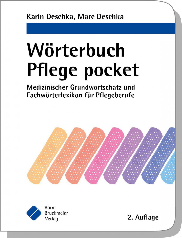 """Wörterbuch Pflege pocket : Medizinischer Grundwortschatz und"""" (Karin ..."""