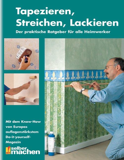 Isbn 9783898937078 tapezieren streichen lackieren neu for Tapezieren streichen