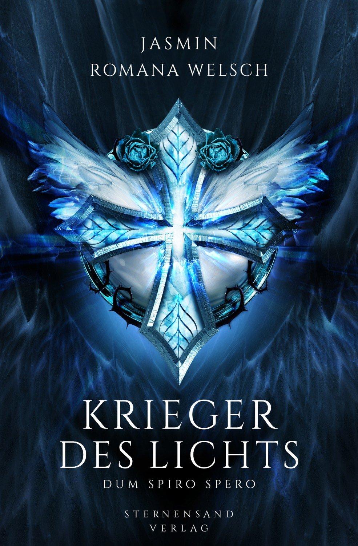 """Krieger des Lichts Dum spiro spero"""" (Jasmin Romana Welsch) – Buch ..."""