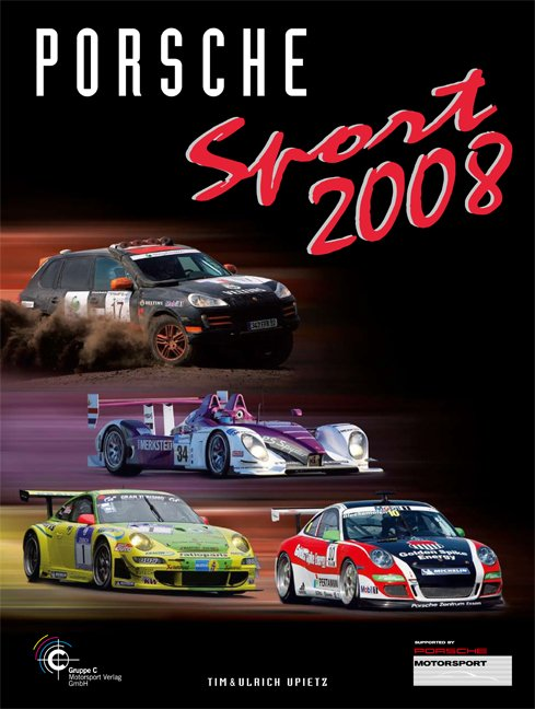porsche sport 2008 upietz tim upietz buch. Black Bedroom Furniture Sets. Home Design Ideas
