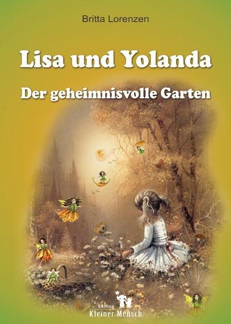 """isbn 9783938489161 """"lisa und yolanda - der geheimnisvolle garten,"""