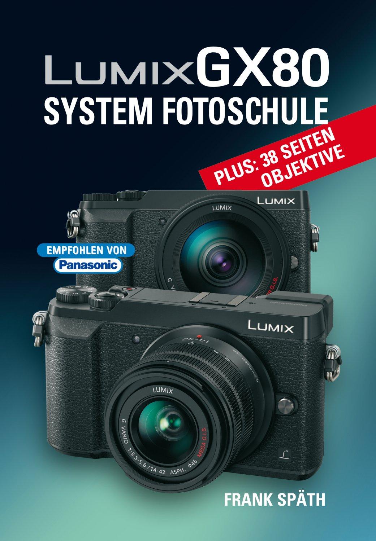 "isbn 9783941761643 ""lumix gx80 system fotoschule""  neu"