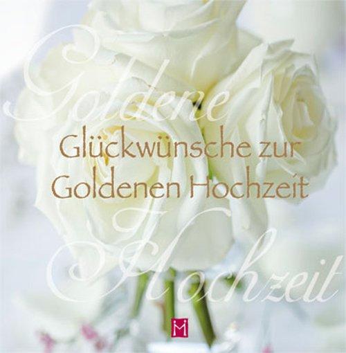 Glückwünsche Zur Goldenen Hochzeit Bücher Gebraucht