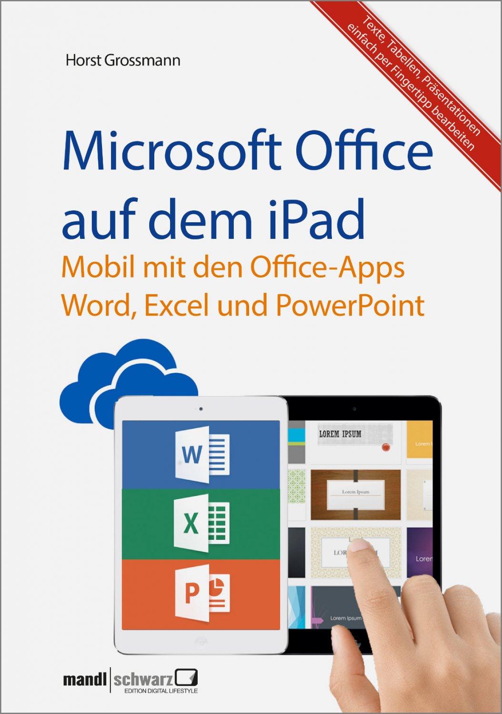 """Microsoft Office auf dem iPad : Word, Excel und PowerPoint -"""" (Horst ..."""