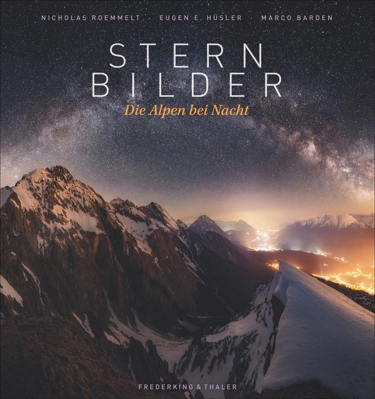 """isbn 9783954162352 """"sternbilder  die alpen bei nacht"""