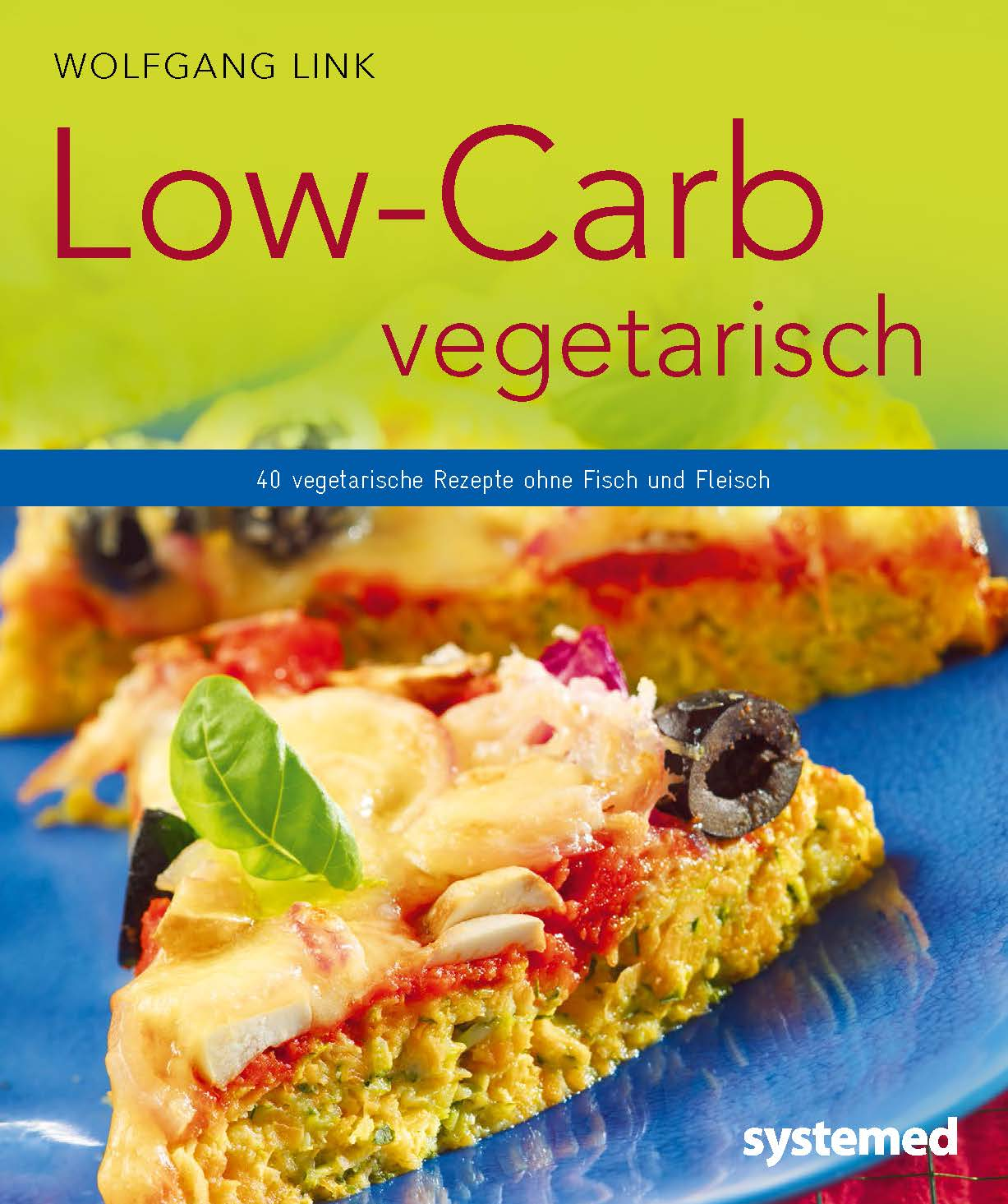 isbn 9783958140059 low carb vegetarisch vegetarische rezepte ohne fisch und fleisch neu. Black Bedroom Furniture Sets. Home Design Ideas