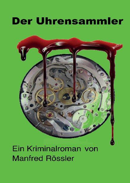 """Der Uhrensammler"""" (Manfred Roessler) – Buch neu kaufen – A02jcTT501ZZv"""