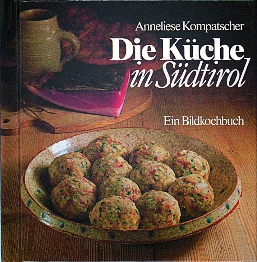 isbn 8870144356 die k che in s dtirol ein bildkochbuch neu gebraucht kaufen On die küche in südtirol